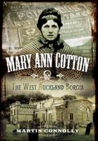 Mary Ann Cotton - Dark Angel