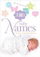 7,000 Baby Names: Classic and Modern