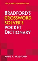 Bradford's Crossword Solver's Pocket Dictionary