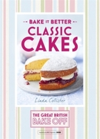 Bake it Better : Classic Cakes