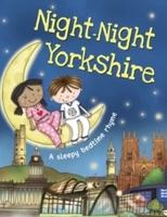 Night- Night Yorkshire