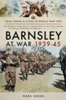 Barnsley at War 1939–45