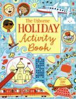 The Usborne Holiday Activity Book